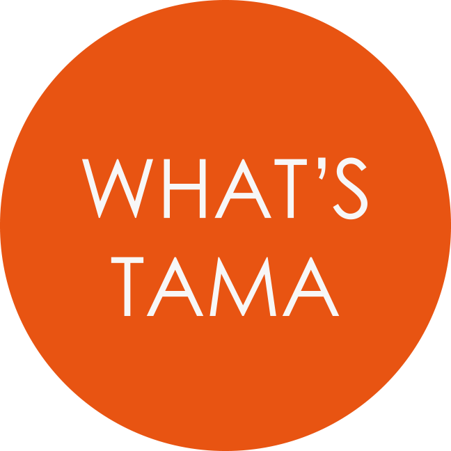 WHAT'S TAMA